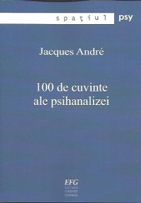 100 cuvinte ale psihanalizei