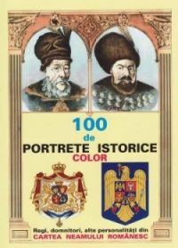 100 PORTRETE ISTORICE COLOR