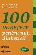 100 retete pentru noi diabeticii