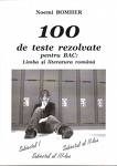 100 teste rezolvate pentru BAC: