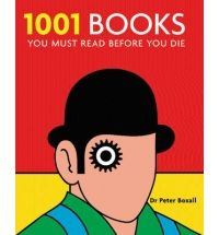 1001 Books: You Must Read Before You Die (Paperback)