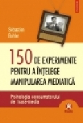 150 experimente pentru intelege manipularea