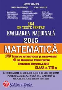 164 de Teste pentru Evaluarea Nationala 2015. Matematica