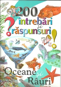 200 intrebari raspunsuri Oceane rauri