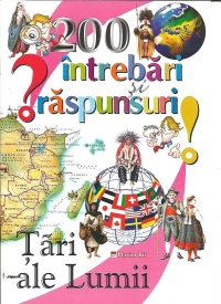 200 intrebari raspunsuri despre tari