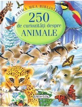 250 curiozitati despre animale