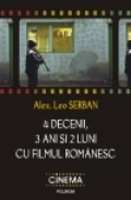 decenii ani luni filmul romanesc