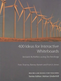 400 Ideas for Interactive Whiteboards. Instant Activities using Technology