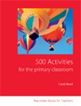 500 Activities for the Primary