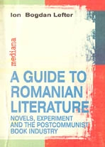 GUIDE ROMANIAN LITERATURE: NOVELS EXPERIMENT