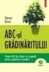 ABC gradinaritului Peste 600 sfaturi