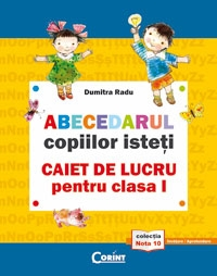 Abecedarul copiilor isteti caiet lucru
