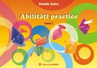 Abilitati practice (clasa I)