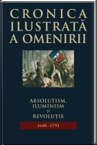 Cronica ilustrata omenirii vol Absolutism