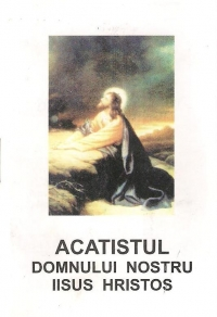 Acatistul Domnului nostru Iisus Hristos