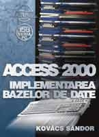 Access 2000 implementarea bazelor date
