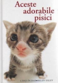 Aceste adorabile PISICI