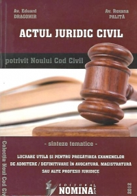Actul juridic civil potrivit Noului