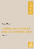 ADMINISTRAREA DOMENIULUI PUBLIC DOMENIULUI PRIVAT