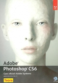 Adobe Photoshop CS6 Curs oficial