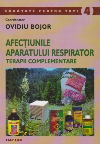 AFECTIUNILE APARATULUI RESPIRATOR TERAPII COMPLEMENTARE