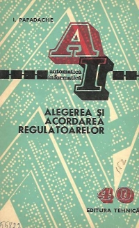 Alegerea acordarea regulatoarelor (Procese lente)