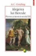 Alegerea lui Hercule Placerea datoria