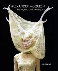 Alexander McQueen:Legend and The Legacy