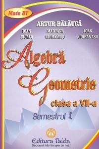 Algebra. Geometrie, Clasa a VII-a, Semestrul I 2012