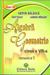 Algebra. Geometrie, Clasa a VIII-a, Semestrul I 2012