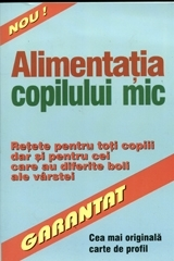 Alimentatia copilului mic retete pentru
