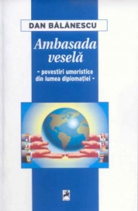 Ambasada vesela Povestiri umoristice din