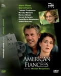 AMERICAN FIANCEES (Logodnicii din America)