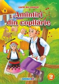 Amintiri din copilarie 2 [La cirese - La Brosteni] - Carte de colorat + poveste (format B5)