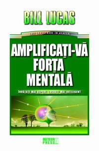 Amplificati forta mentala