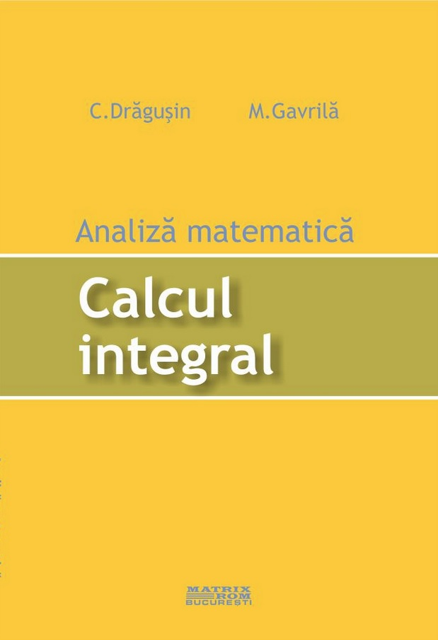 Analiza matematica Calcul integral