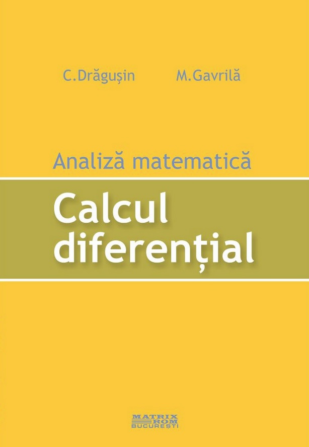 Analiza matematica. Calcul diferential