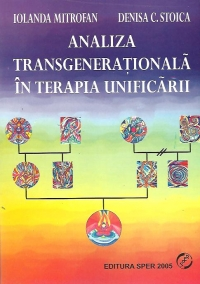 Analiza transgenerationala terapia unificarii noua