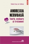 Anorexia nervoasa Teorie evaluare tratament