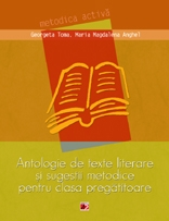 ANTOLOGIE TEXTE LITERARE SUGESTII METODICE