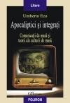 Apocaliptici integrati Comunicatii masa teorii