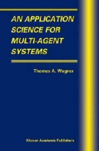 Application Science for Multi Agent