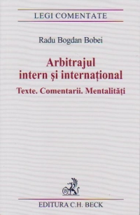 Arbitrajul intern international Texte Comentarii