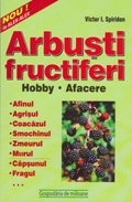 Arbusti fructiferi hobby afacere