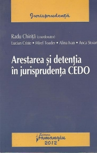 Arestarea detentia jurisprudenta CEDO
