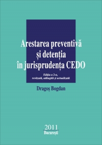 ARESTAREA PREVENTIVA DETENTIA JURISPRUDENTA CEDO