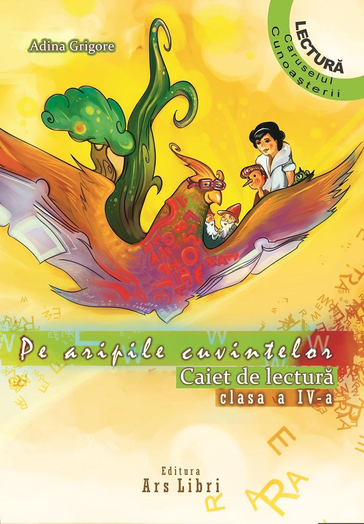 Pe aripile cuvintelor. Literatura pentru copii. Optional clasa a IV-a (editie 2014)