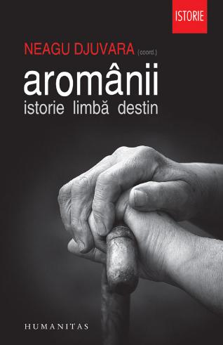 Aromanii Istorie Limba Destin