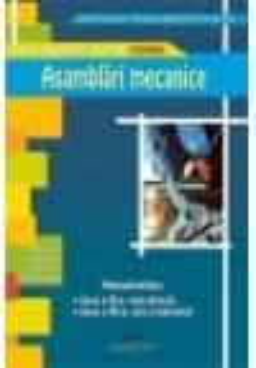 Asamblari mecanice clasa a XI, ruta directa, clasa a XII-a ruta progresiva