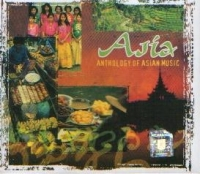Asia : Anthology of Asian Music